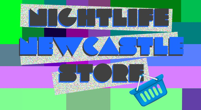Nightlife Newcastle Store